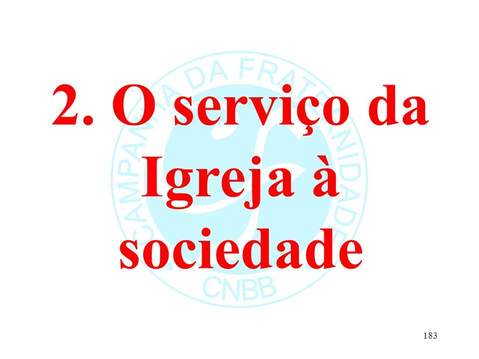 2. O serviço da Igreja à sociedade