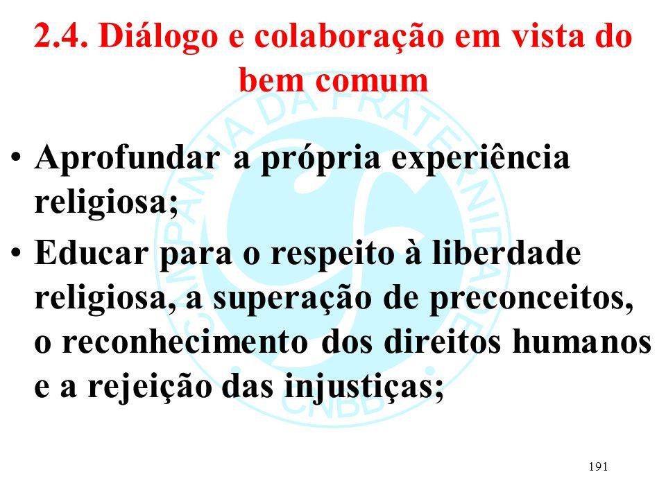 2.4. Diálogo e colaboração em vista do bem comum