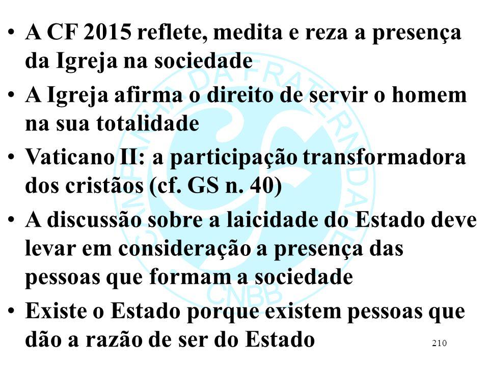 A CF 2015 reflete, medita e reza a presença da Igreja na sociedade