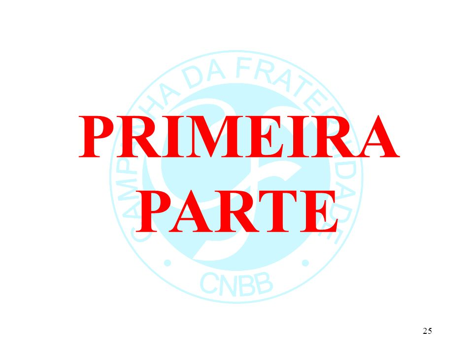 PRIMEIRA PARTE 25