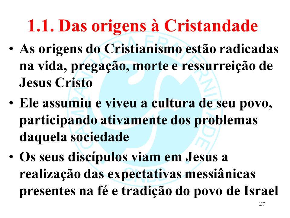 1.1. Das origens à Cristandade