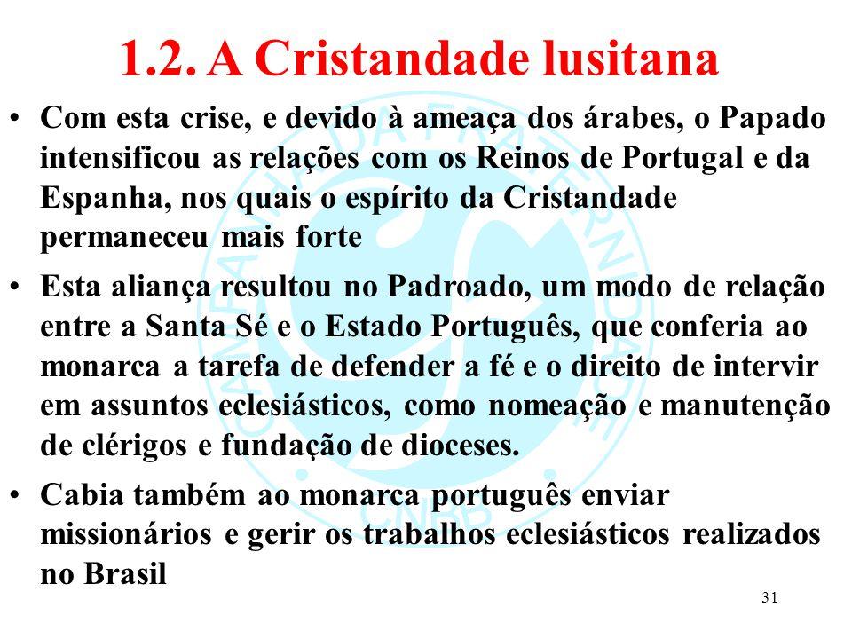 1.2. A Cristandade lusitana