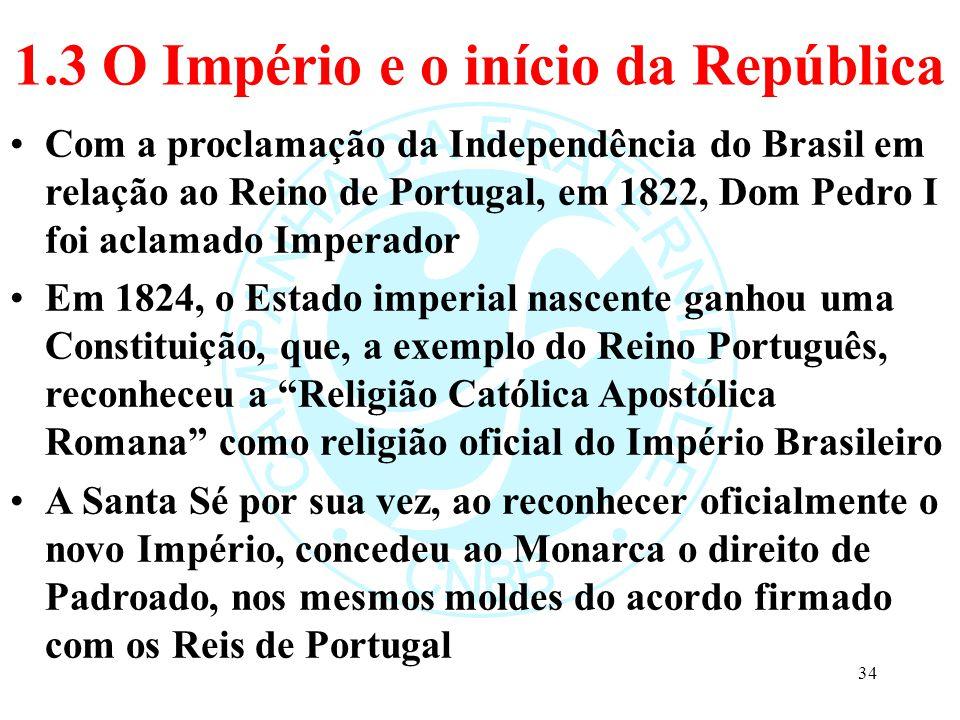 1.3 O Império e o início da República