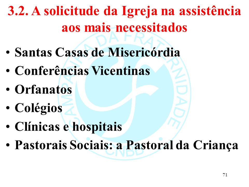 3.2. A solicitude da Igreja na assistência aos mais necessitados