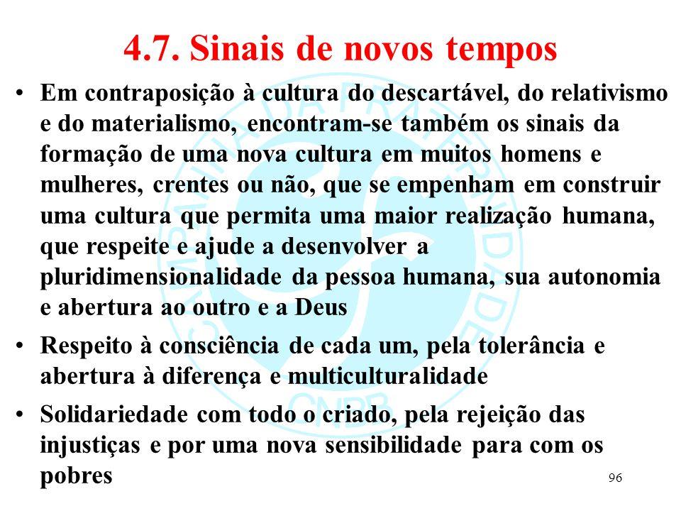 4.7. Sinais de novos tempos