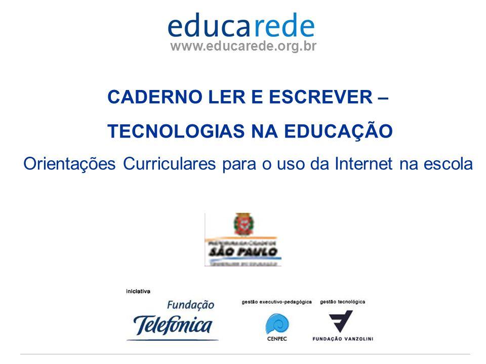 CADERNO LER E ESCREVER – TECNOLOGIAS NA EDUCAÇÃO