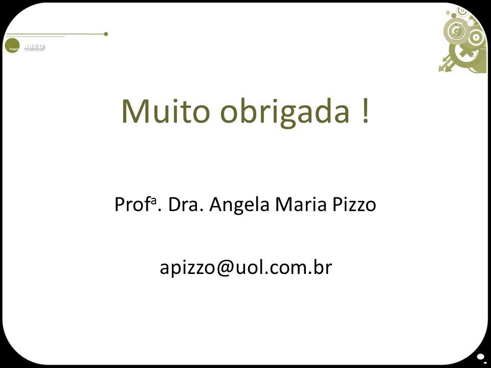 Profa. Dra. Angela Maria Pizzo