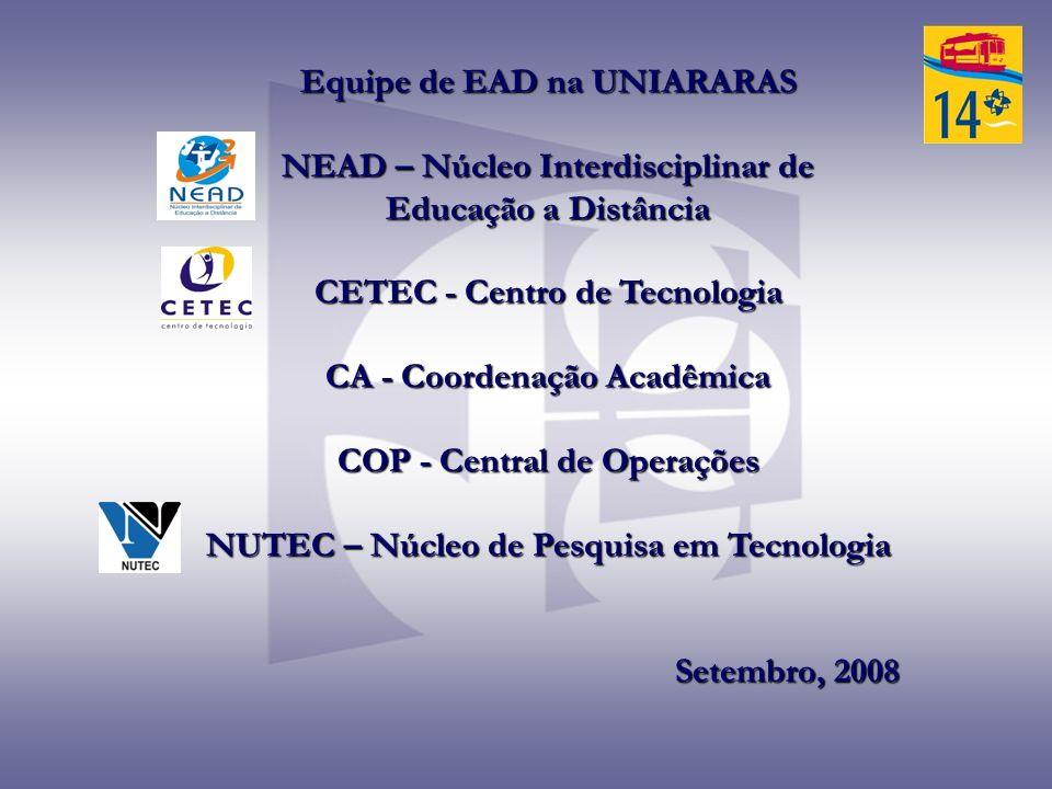 Equipe de EAD na UNIARARAS NEAD – Núcleo Interdisciplinar de