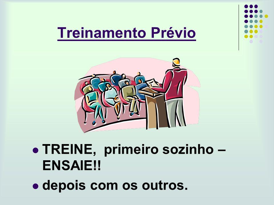 Treinamento Prévio TREINE, primeiro sozinho – ENSAIE!!