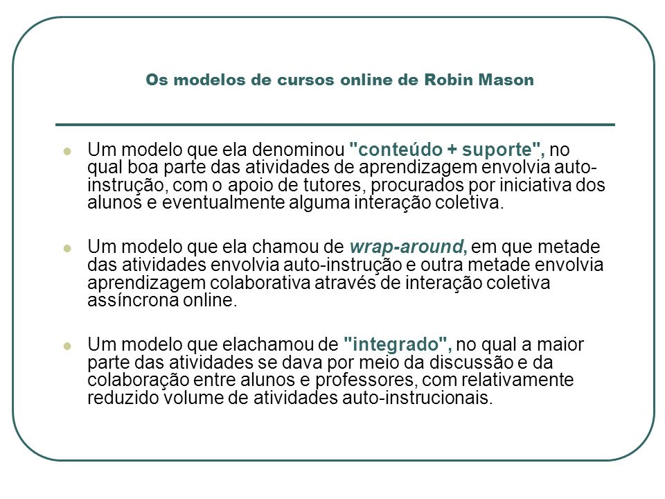 Os modelos de cursos online de Robin Mason