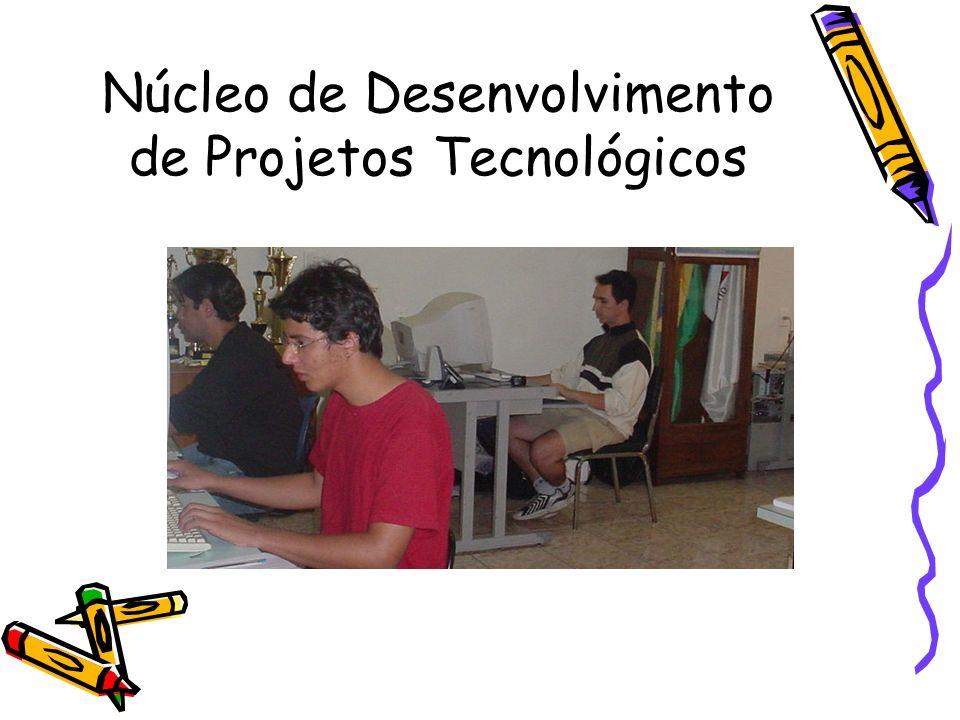 Núcleo de Desenvolvimento de Projetos Tecnológicos