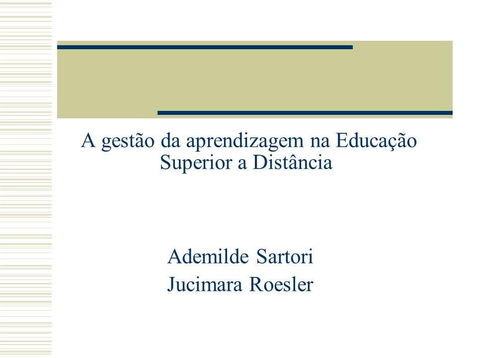 A gestão da aprendizagem na Educação Superior a Distância