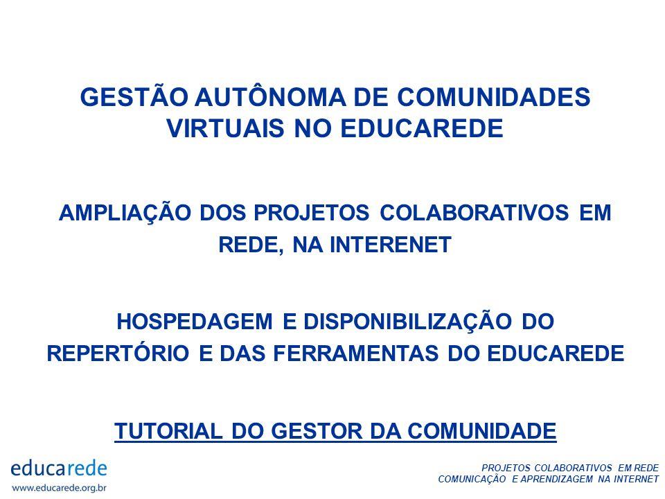 GESTÃO AUTÔNOMA DE COMUNIDADES VIRTUAIS NO EDUCAREDE