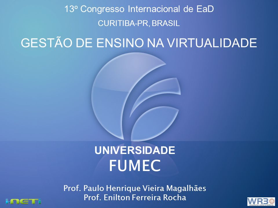 FUMEC GESTÃO DE ENSINO NA VIRTUALIDADE UNIVERSIDADE