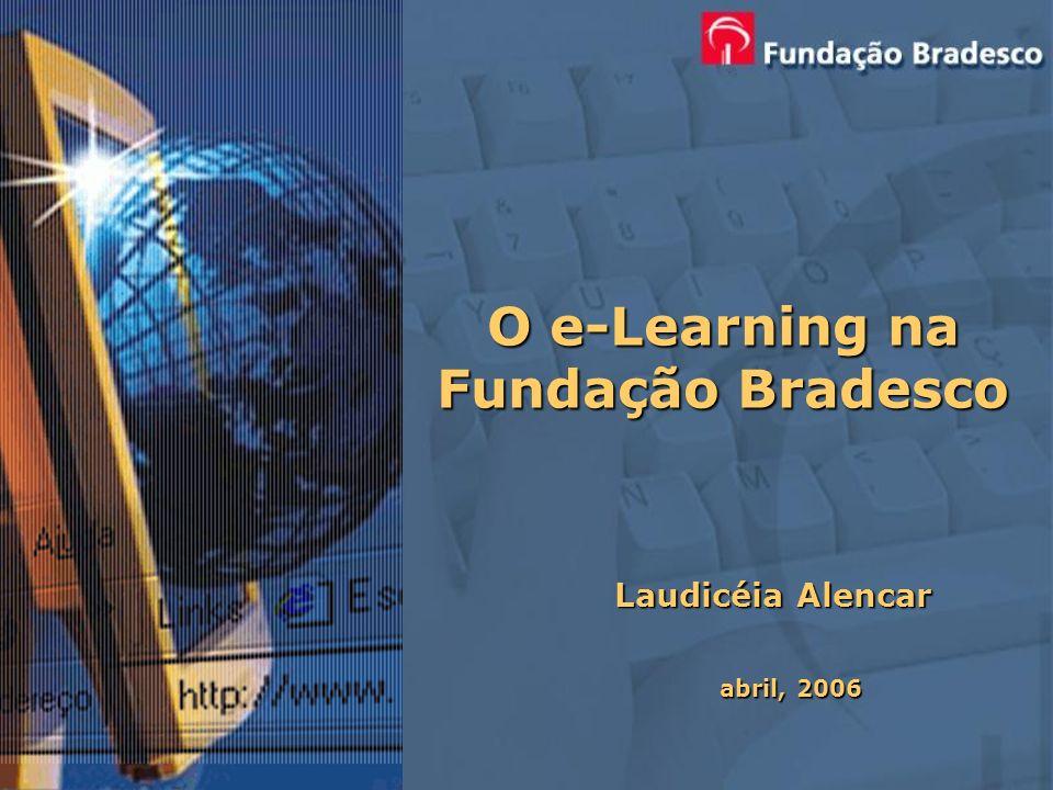O e-Learning na Fundação Bradesco