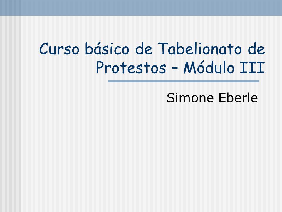 Curso básico de Tabelionato de Protestos – Módulo III