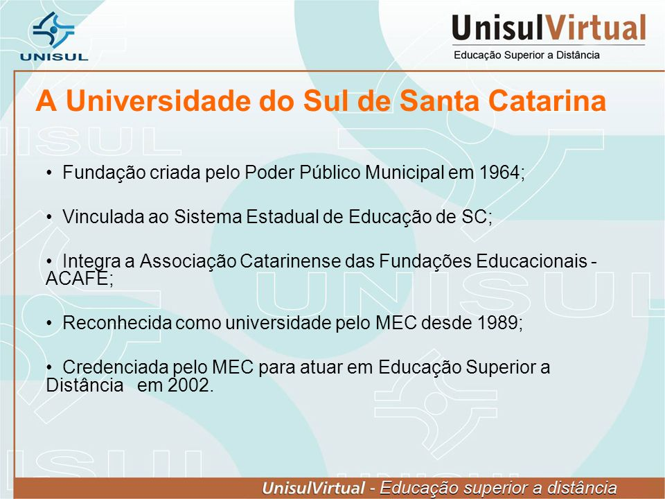 A Universidade do Sul de Santa Catarina