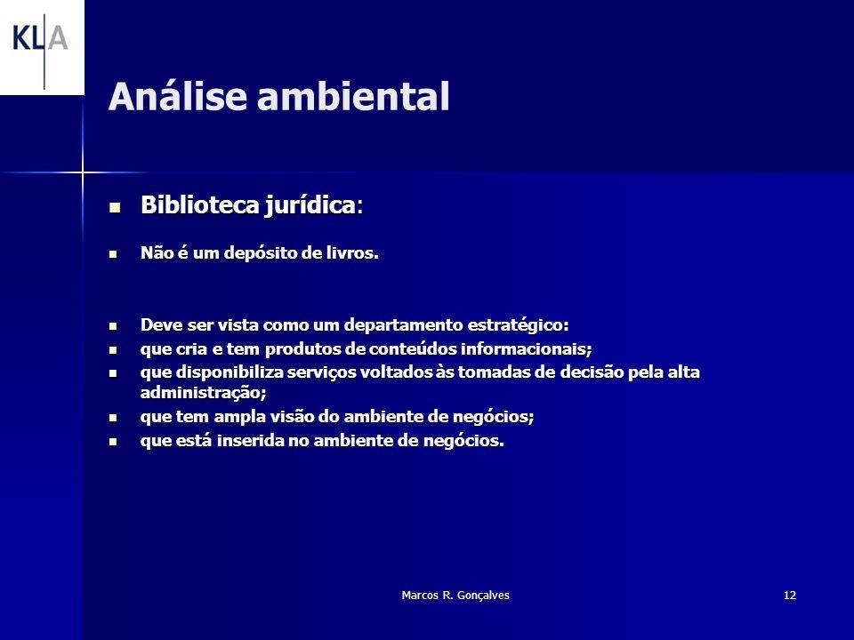 Análise ambiental Biblioteca jurídica: Não é um depósito de livros.