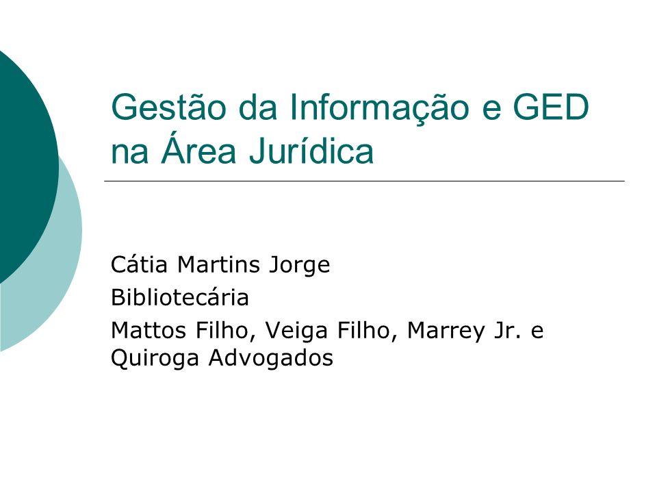 Gestão da Informação e GED na Área Jurídica
