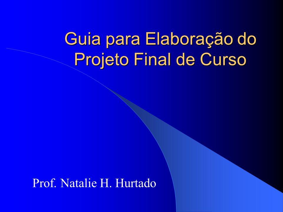 Guia para Elaboração do Projeto Final de Curso