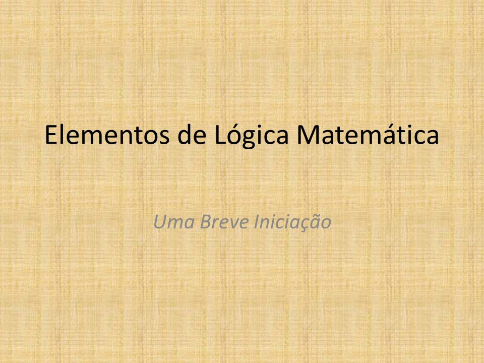 Elementos de Lógica Matemática