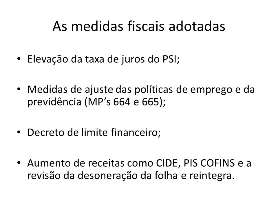 As medidas fiscais adotadas