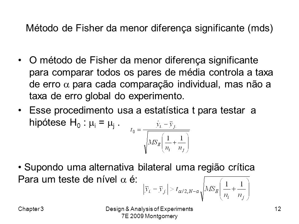 Método de Fisher da menor diferença significante (mds)