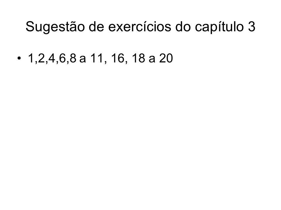 Sugestão de exercícios do capítulo 3