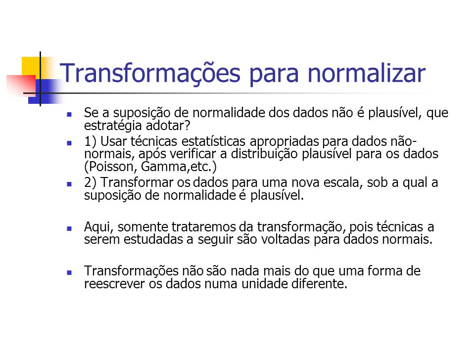 Transformações para normalizar