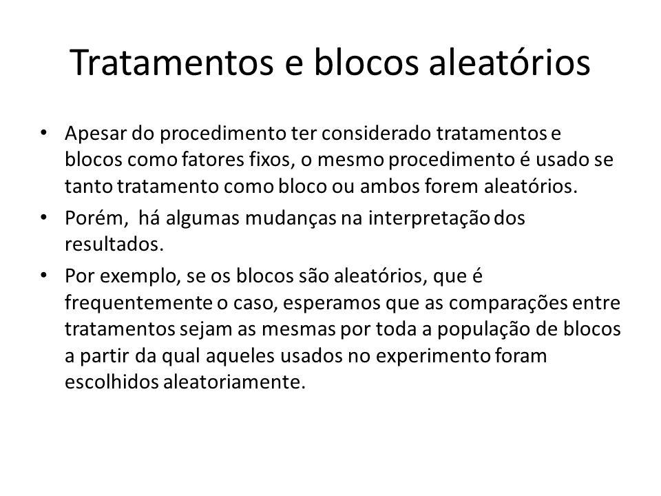 Tratamentos e blocos aleatórios