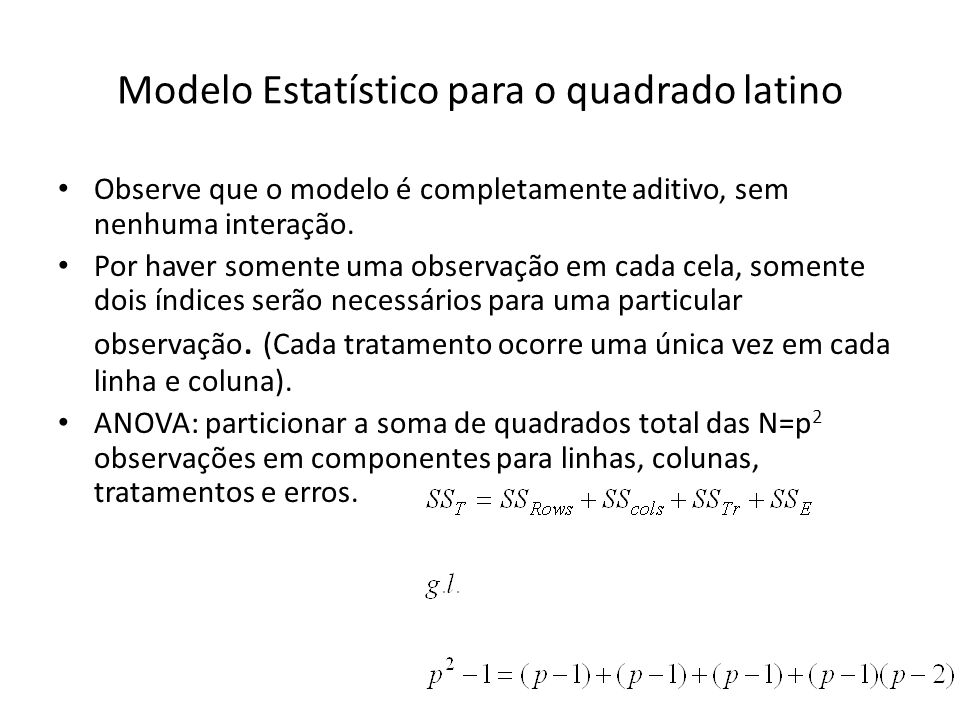 Modelo Estatístico para o quadrado latino