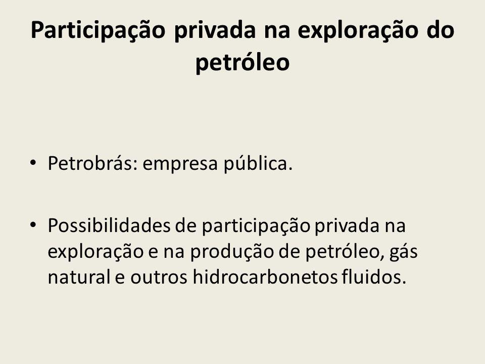 Participação privada na exploração do petróleo