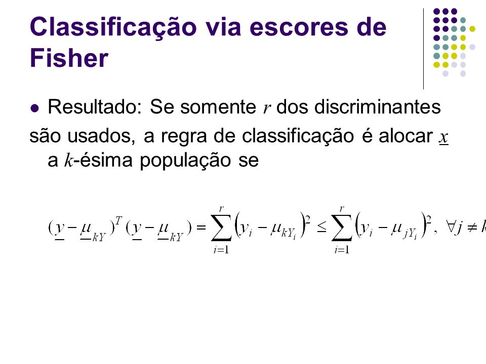Classificação via escores de Fisher
