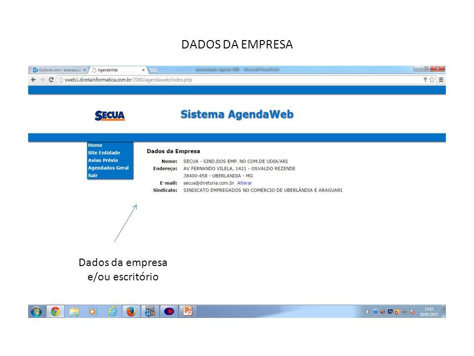 Dados da empresa e/ou escritório