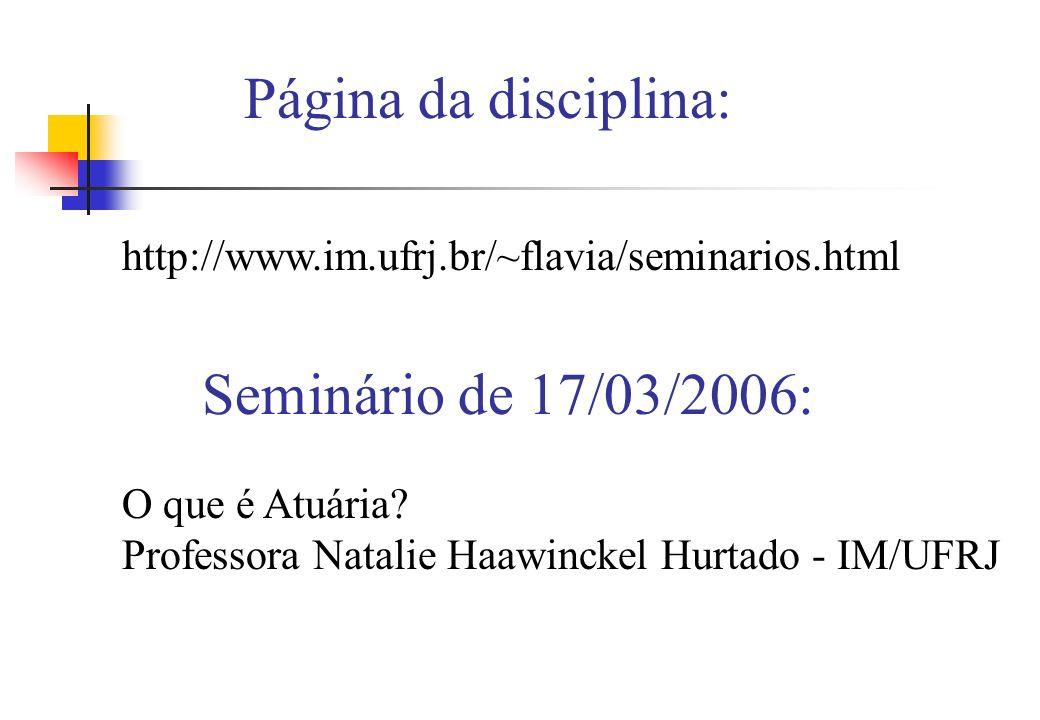 Página da disciplina: Seminário de 17/03/2006: