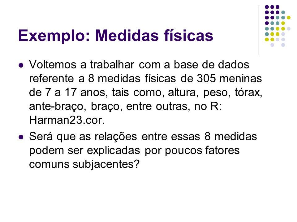 Exemplo: Medidas físicas
