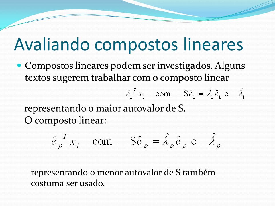 Avaliando compostos lineares