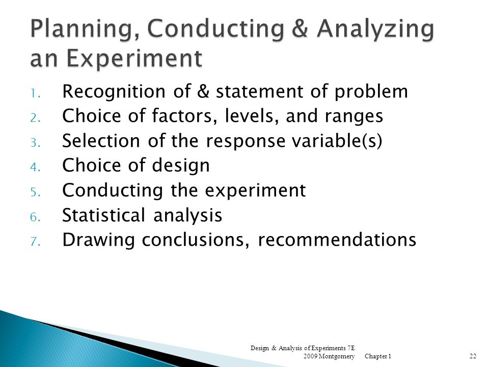 Planning, Conducting & Analyzing an Experiment