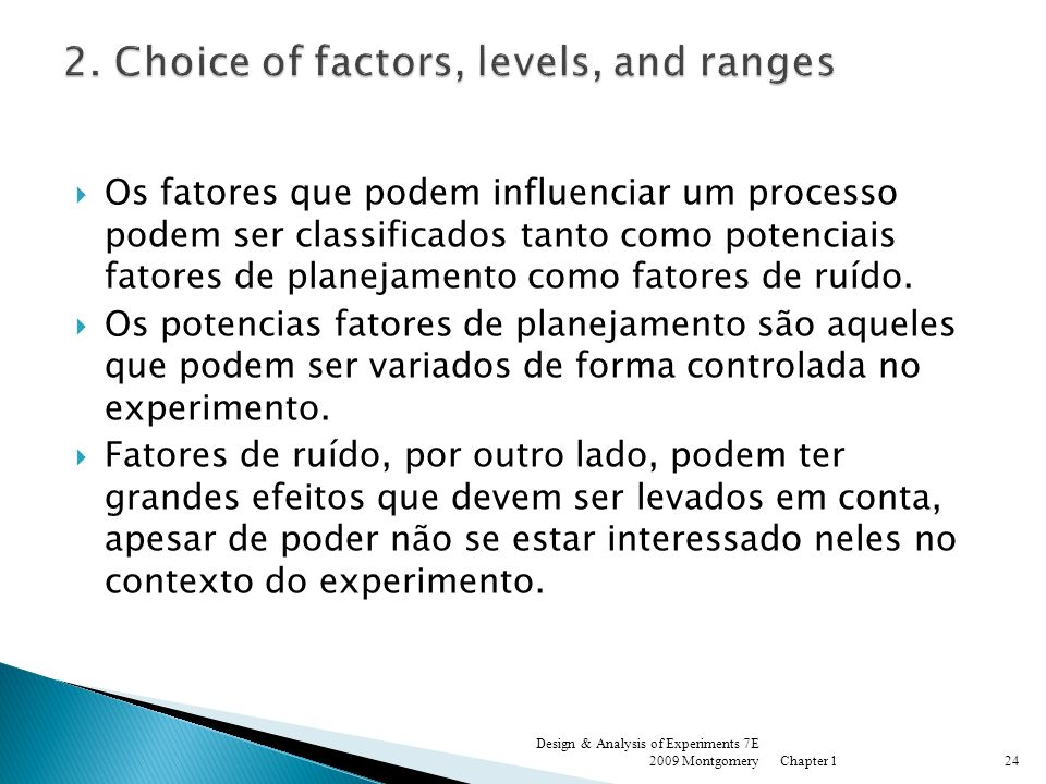 2. Choice of factors, levels, and ranges