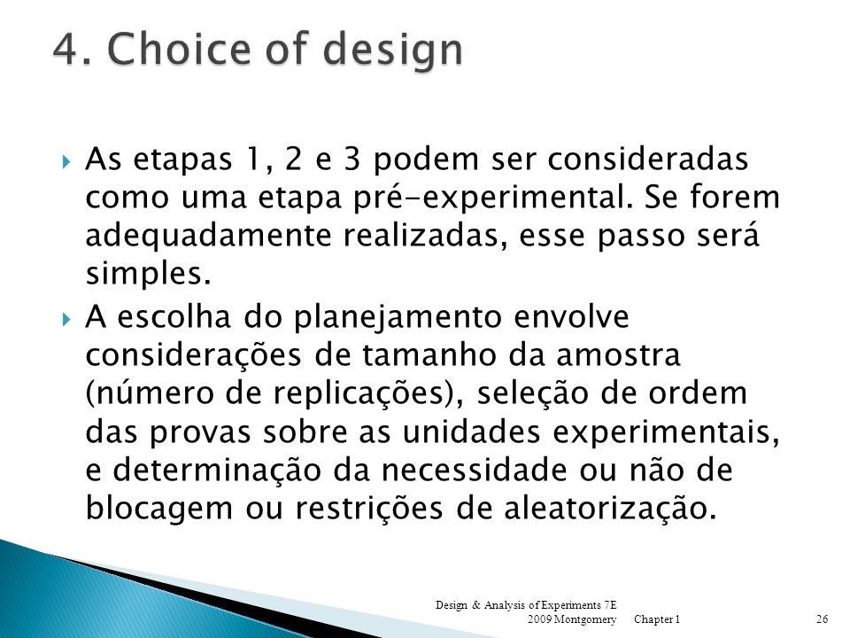 4. Choice of design