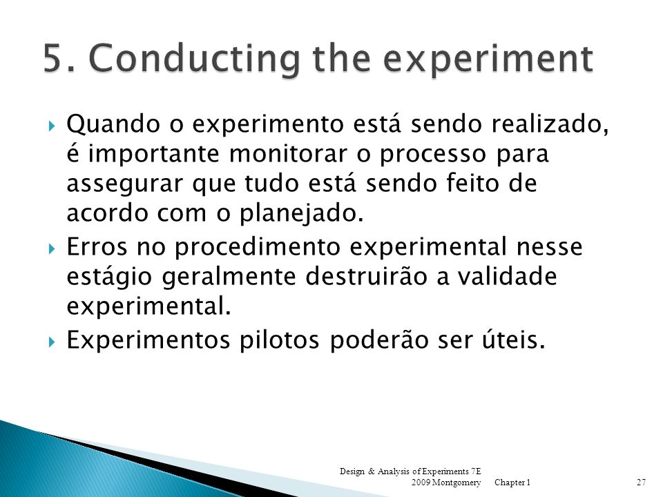 5. Conducting the experiment