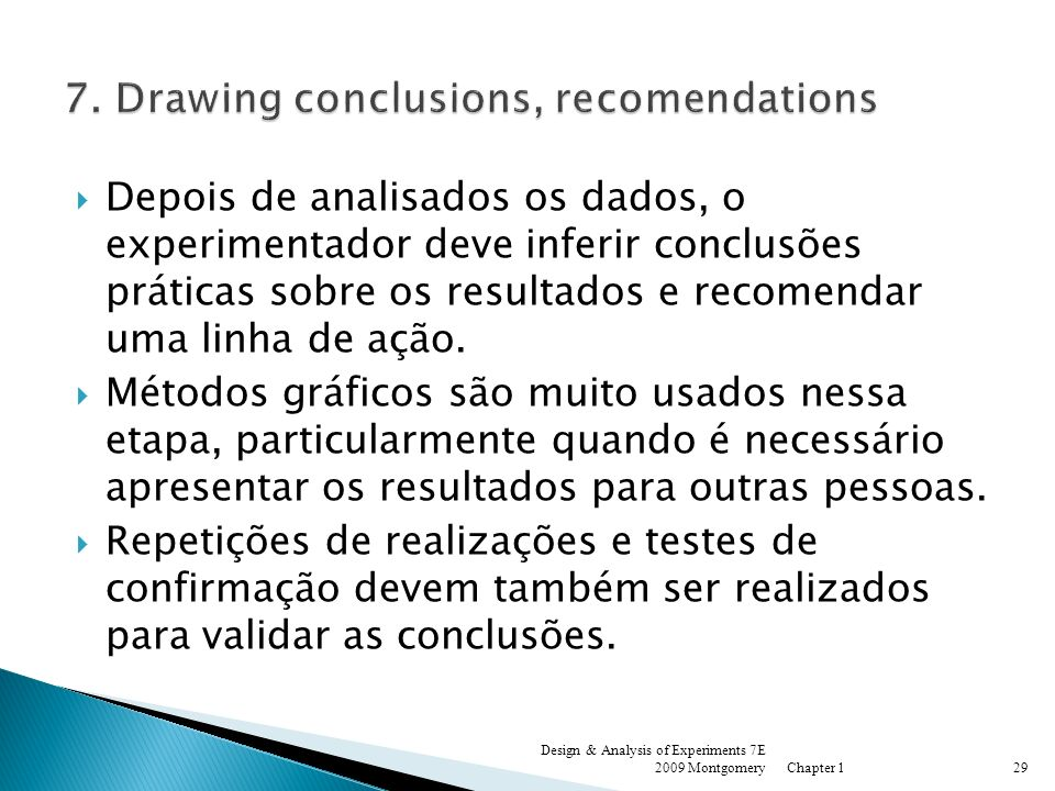 7. Drawing conclusions, recomendations