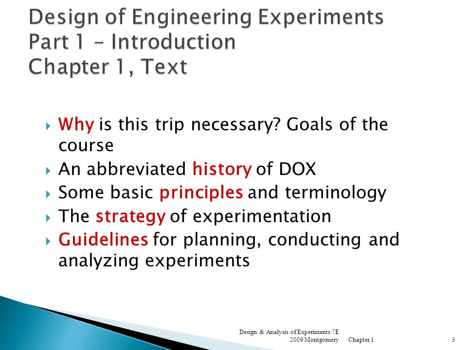Design of Engineering Experiments Part 1 – Introduction Chapter 1, Text