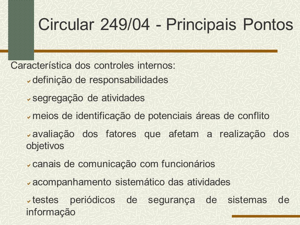 Circular 249/04 - Principais Pontos