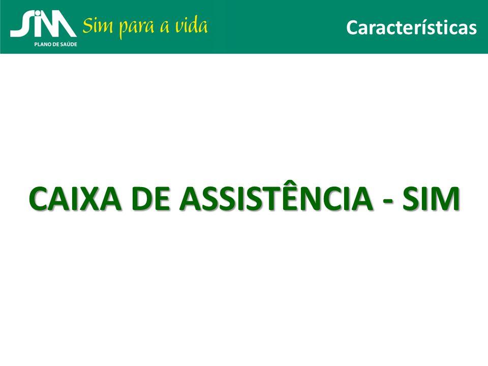 CAIXA DE ASSISTÊNCIA - SIM