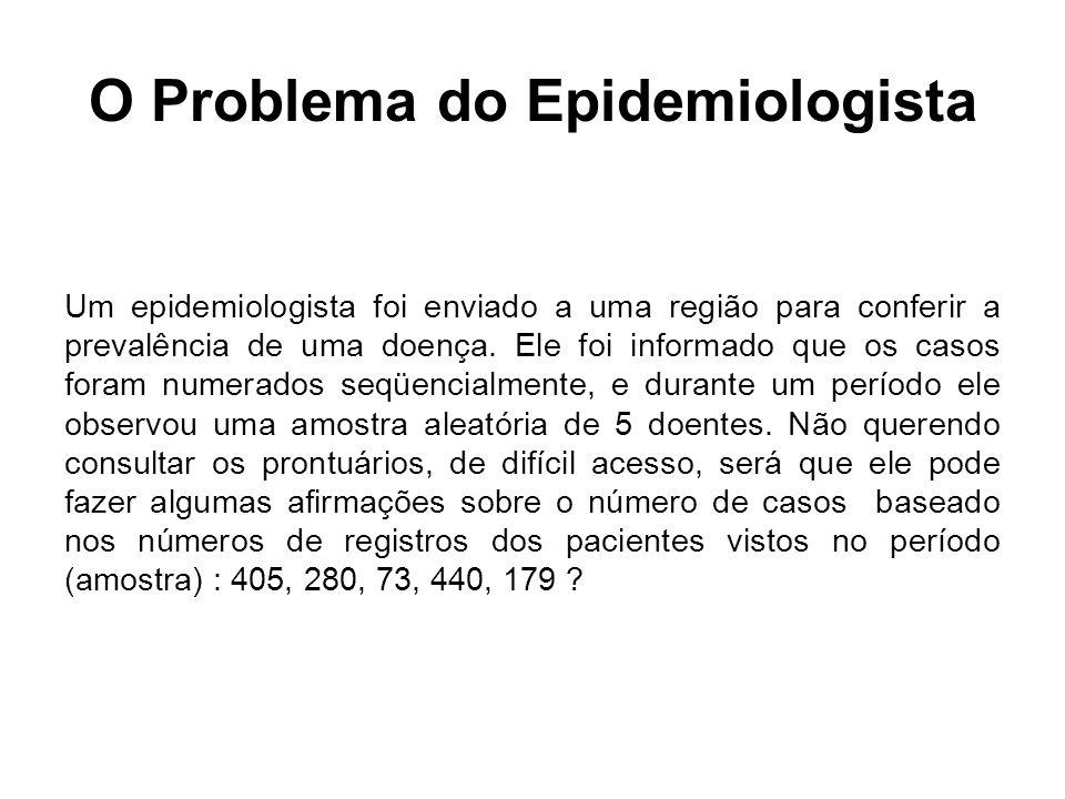 O Problema do Epidemiologista