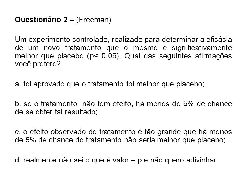 Questionário 2 – (Freeman)