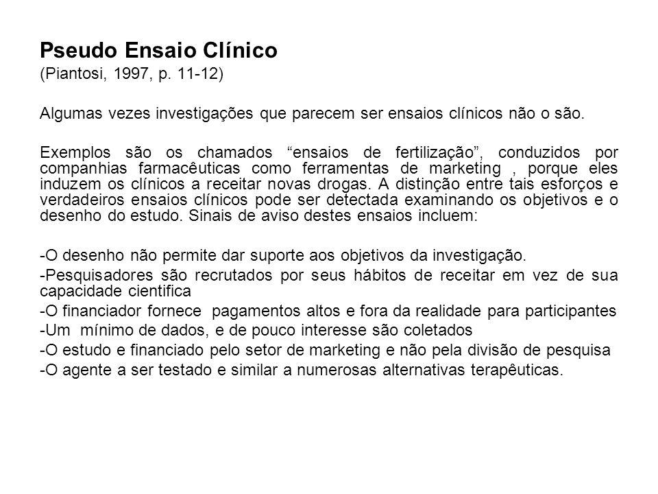 Pseudo Ensaio Clínico (Piantosi, 1997, p. 11-12)