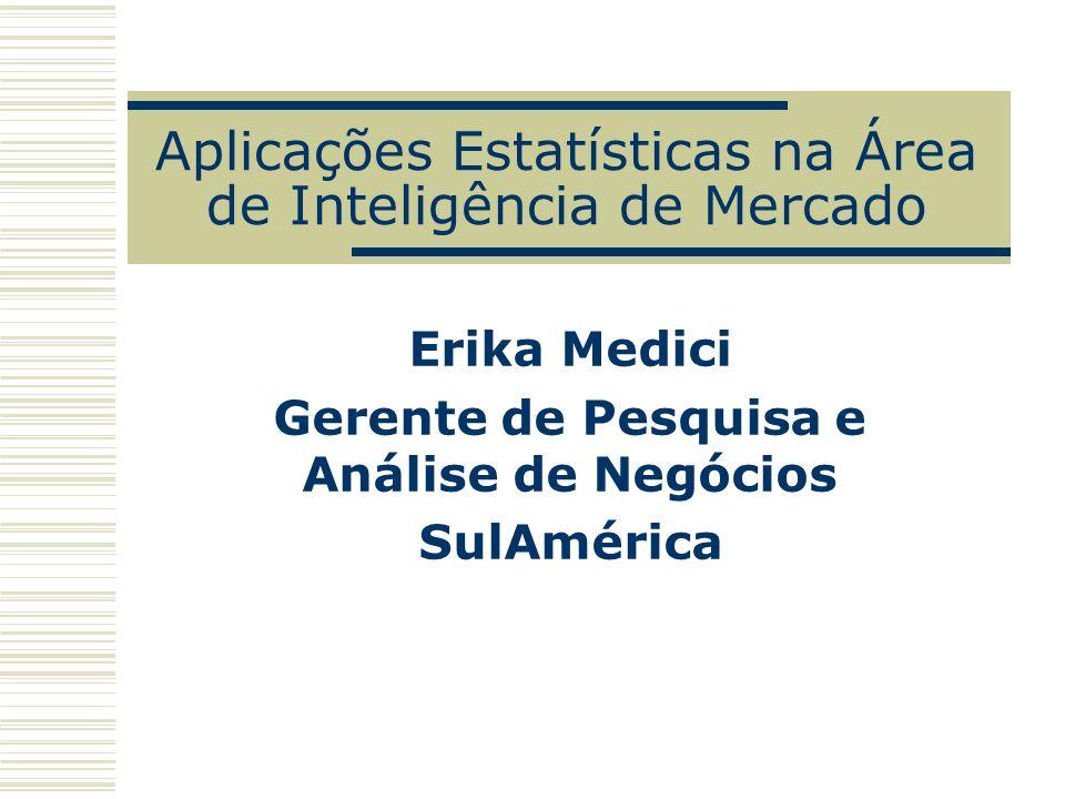 Aplicações Estatísticas na Área de Inteligência de Mercado
