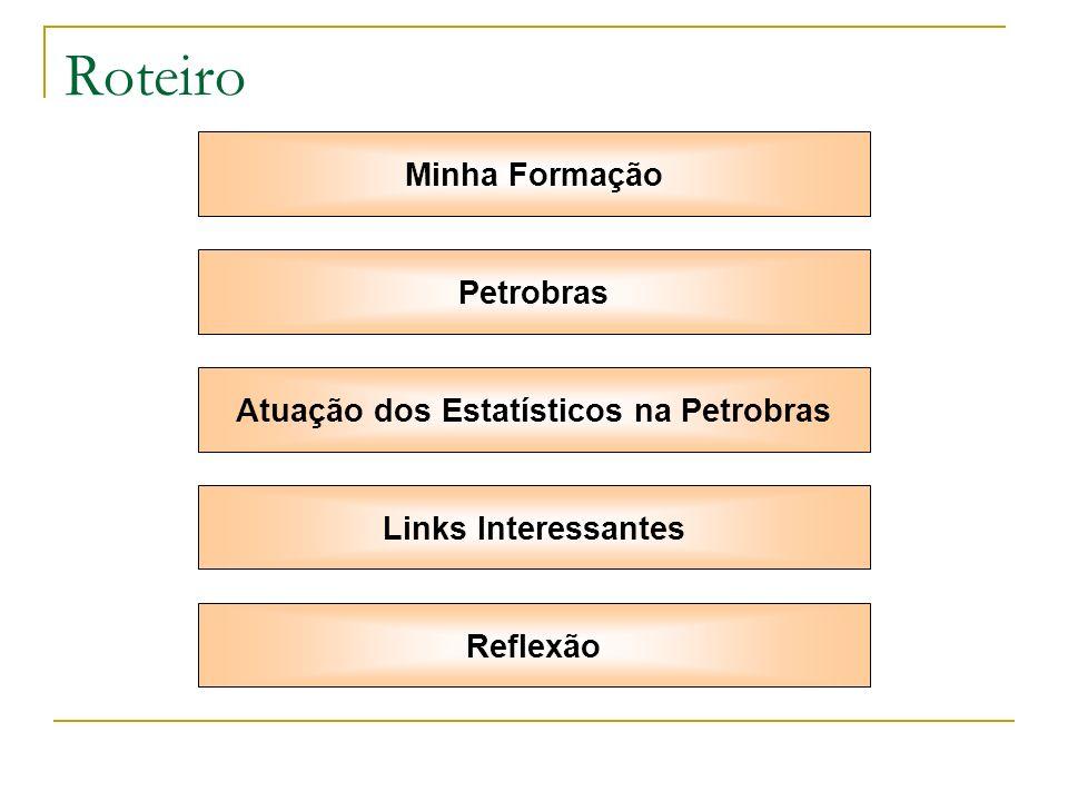 Atuação dos Estatísticos na Petrobras